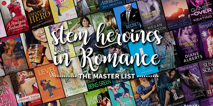 STEM Heroines in Romance ― The Master List