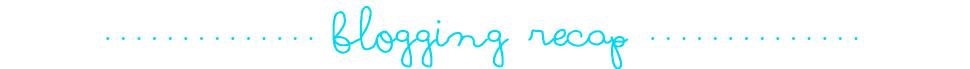 blogging recap.png