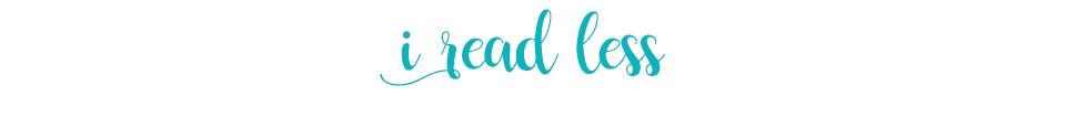 i read less.png